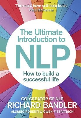 The Ultimate Introduction to NLP: How to build a successful life - pr_376809