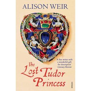 The Lost Tudor Princess