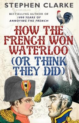 How the French Won Waterloo - or Think They Did - pr_373835