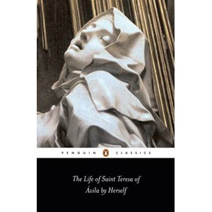 The Life of St Teresa of Avila by Herself