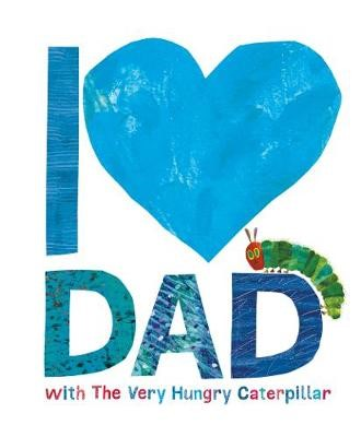 I Love Dad with the Very Hungry Caterpillar - pr_316765