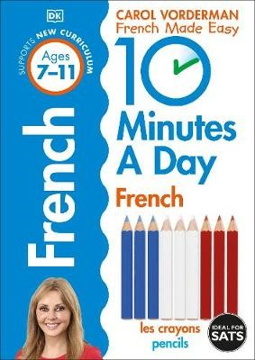 10 Minutes a Day French Ages 7-11 Key Stage 2 - pr_216801