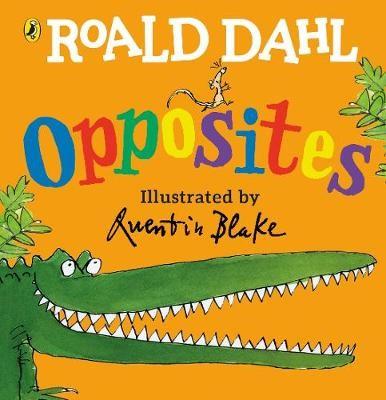 Roald Dahl's Opposites - pr_165723