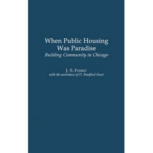 When Public Housing was Paradise