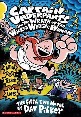 Captain Underpants #5: Captain Underpants and the Wrath of the Wicked Wedgie Woman - pr_1723500