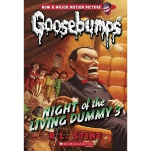 Night of the Living Dummy 3 (Classic Goosebumps #26)
