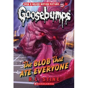 The Blob That Ate Everyone (Classic Goosebumps #28)