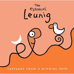 Essential Leunig: Cartoons from a Winding Path,The