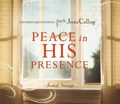 Peace in His Presence: Favorite Quotations from Jesus Calling - pr_95060