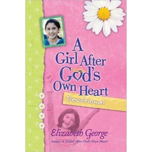 A Girl After God's Own Heart (R) Devotional