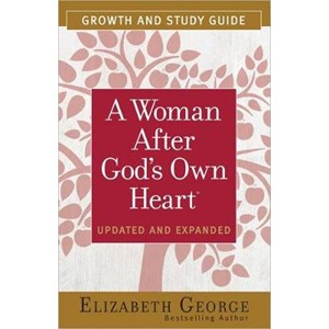 A Woman After God's Own Heart (R) Growth and Study Guide