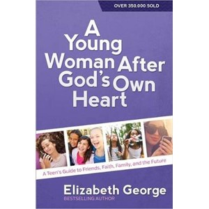 A Young Woman After God's Own Heart (R)