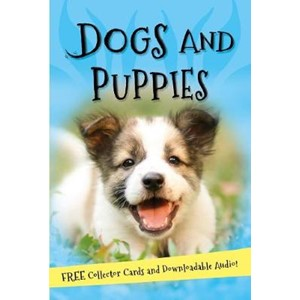 It's all about... Dogs and Puppies