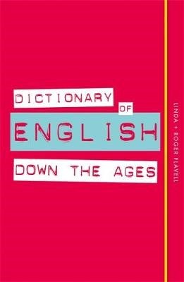 Dictionary of English Down the Ages - pr_320441