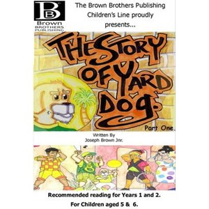 The Story of Yard Dog Picture Book for Years 1 & 2