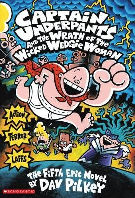Captain Underpants and the Wrath of the Wicked Wedgie Woman COLOUR - pr_111329