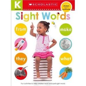 Kindergarten Skills Workbook: Sight Words (Scholastic Early Learners)