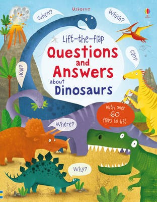 Lift-the-Flap Questions and Answers About Dinosaurs - pr_150031