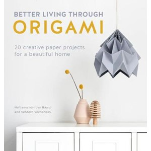 Better Living Through Origami