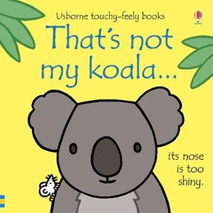 That's not my koala...