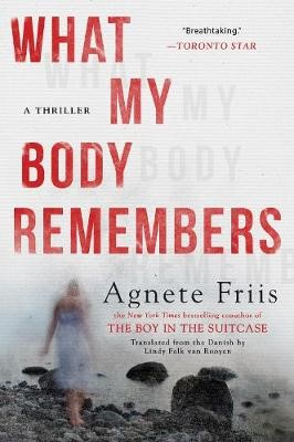 What My Body Remembers - pr_358303