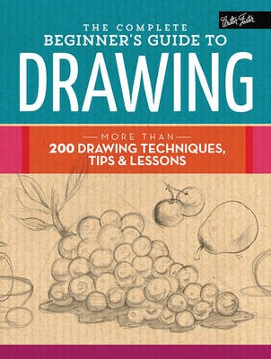 The Complete Beginner's Guide to Drawing - pr_87382