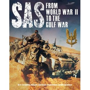 SAS: From WWII to the Gulf War 1941-1992