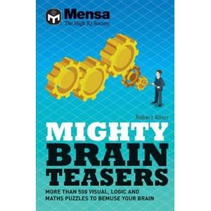 Mensa Mighty Brain Teasers