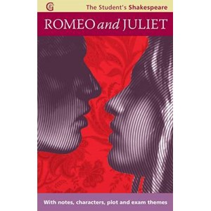 Romeo and Juliet - The Student's Shakespeare