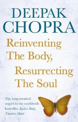 Reinventing the Body, Resurrecting the Soul - pr_357803