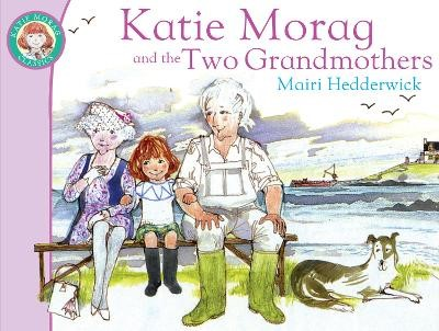Katie Morag And The Two Grandmothers - pr_162664