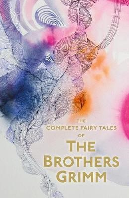 The Complete Illustrated Fairy Tales of The Brothers Grimm - pr_266180