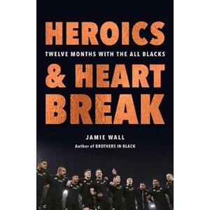 Heroics and Heartbreak