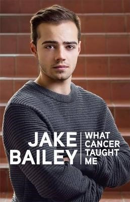 Jake Bailey: What cancer taught me - pr_428358