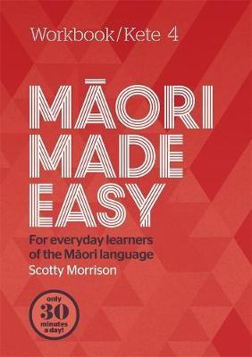 Maori Made Easy Workbook 4/Kete 4 - pr_1699667
