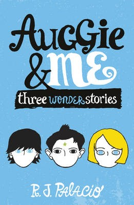 Auggie & Me: Three Wonder Stories - pr_126379