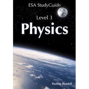 ESA Physics Study Guide Level 3 Year 13