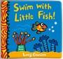 Swim with Little Fish!: Bath Book - pr_385364