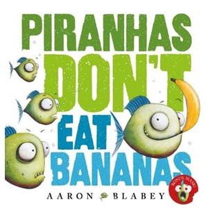Piranhas Don't Eat Bananas with Mask