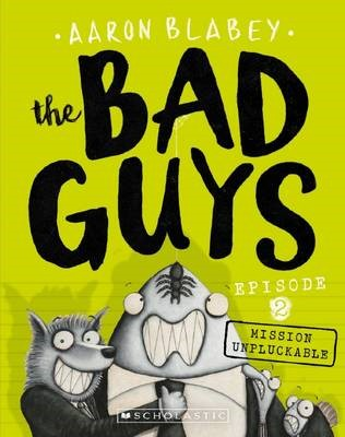 The Bad Guys Episode 2: Mission Unpluckable - pr_428862
