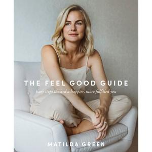 The Feel Good Guide