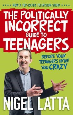 The Politically Incorrect Guide to Teenagers - pr_421983