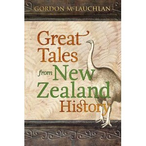 Great Tales from New Zealand History