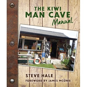 The Kiwi Man Cave Manual