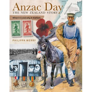 ANZAC Day, the New Zealand Story: What it is and Why it Matters