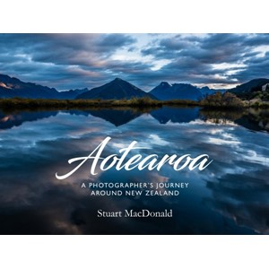 Aotearoa: a Photographer's Journey Around New Zealand