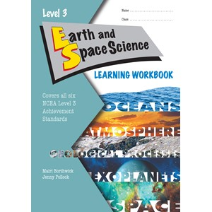 LWB NCEA Level 3 Earth and Space Science Learning Workbook
